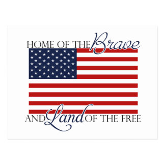 Home of the Brave and Land of the Free Postcard