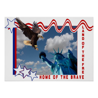 HOME OF THE BRAVE - STATUE OF LIBERTY POSTER