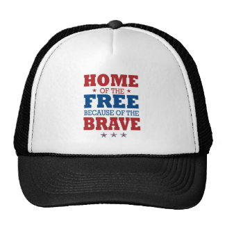 home of the free becase of the brave trucker hat