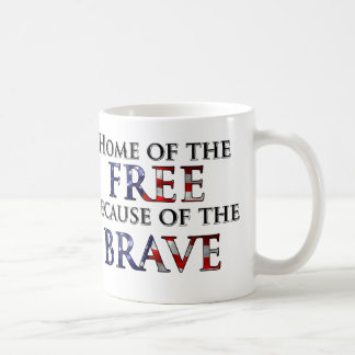 Home of the Free Because of the Brave Coffee Mug