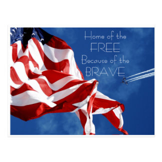 Home of the Free Because of the Brave Postcard