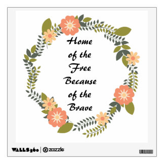 Home of the Free Because of the Brave Printable Wall Sticker