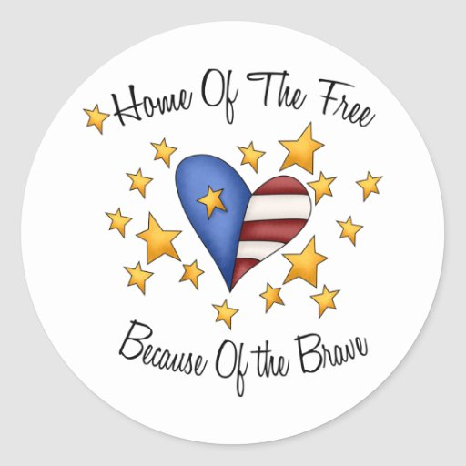 Home of the free because of the brave stickers