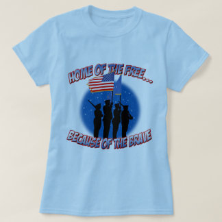 Home of the Free Because of the Brave T-Shirt