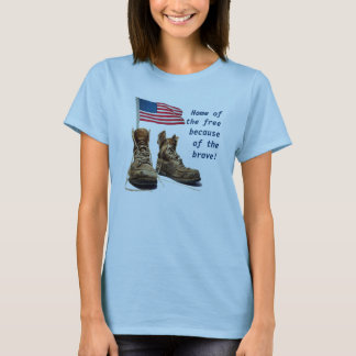 Home of the free because of the brave! T-Shirt