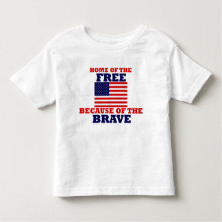 Home of the Free Because of the Brave Toddler T-shirt