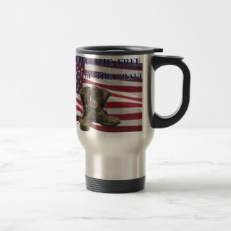 Home of the free, because of the brave. travel mug
