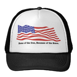 Home of the free, Because of the Brave Trucker Hat