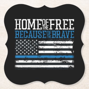 Home of the free because of the brave USA Flag Paper Coaster