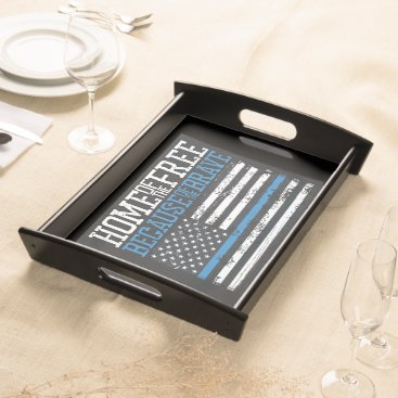 Home of the free because of the brave USA Flag Serving Tray