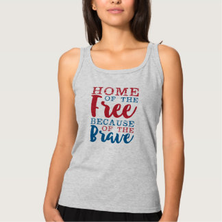Home Of the Free Because of the Brave Women's Basic Tank Top