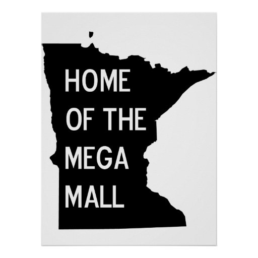 Home of the Mega Mall MN Silhouette Poster