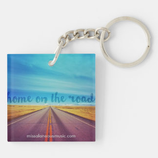 """Home on the Road"" Keychain"