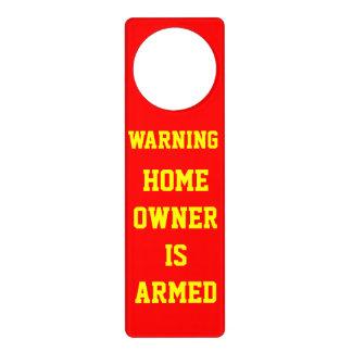 HOME OWNER IS ARMED DOOR HANGERS