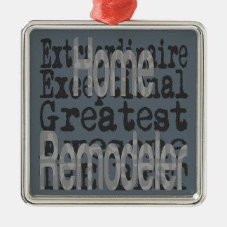 Home Remodeler Extraordinaire Metal Ornament