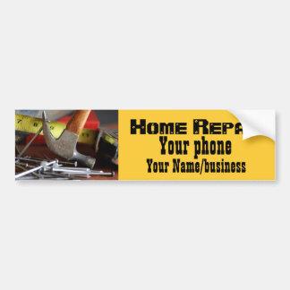 Home Repair Bumper Sticker