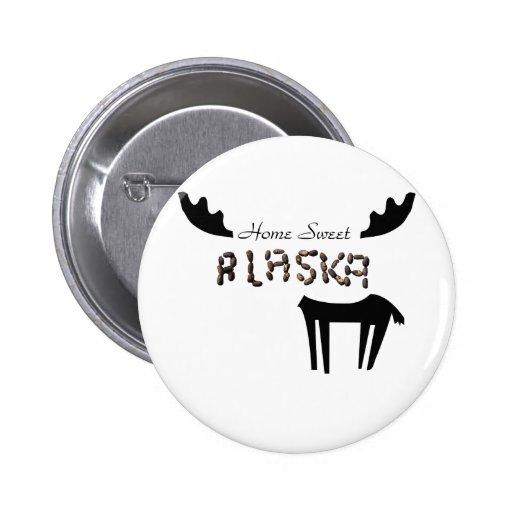 Home Sweet Alaska Pinback Button