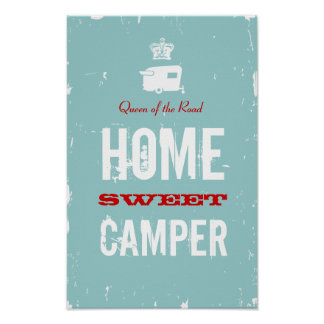 Home Sweet Camper - Shasta Queen of the RV Road Poster