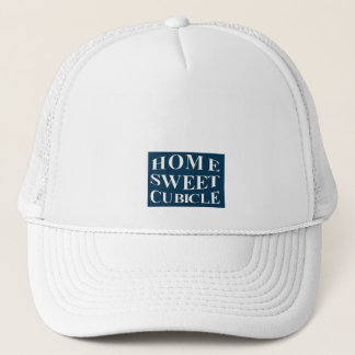 Home Sweet Cubicle Trucker Hat