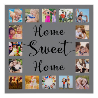 Home Sweet Home 14 Family Photo Collage Grey Poster