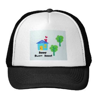 Home Sweet Home! 2012 Trucker Hat