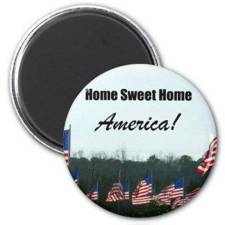 Home Sweet Home; America! Magnet