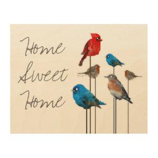 """Home Sweet Home"" Bird Painting Wood Wall Art"