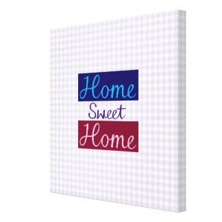 Home Sweet Home Blues, Red, Pink, Purple, Gingham Canvas Print