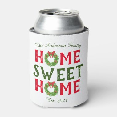 Home Sweet Home Christmas Wreath Family Can Cooler