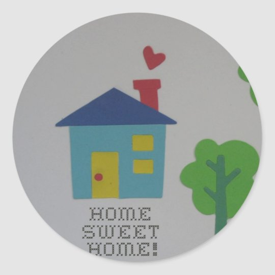 Home Sweet Home Classic Round Sticker