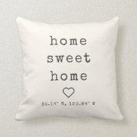 Home Sweet Home Custom Coordinates Throw Pillow