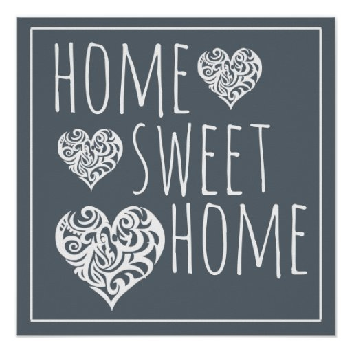 Home Sweet Home Decor Poster Zazzle Home Decorators Catalog Best Ideas of Home Decor and Design [homedecoratorscatalog.us]
