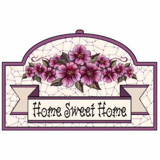 """""""Home Sweet Home"""" - Decorative Sign 04 Cutout"""