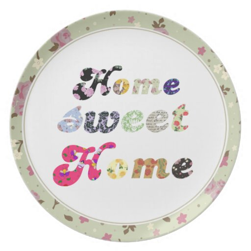 Home Sweet Home Dinner Plates