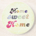 Home Sweet Home Drink Coaster