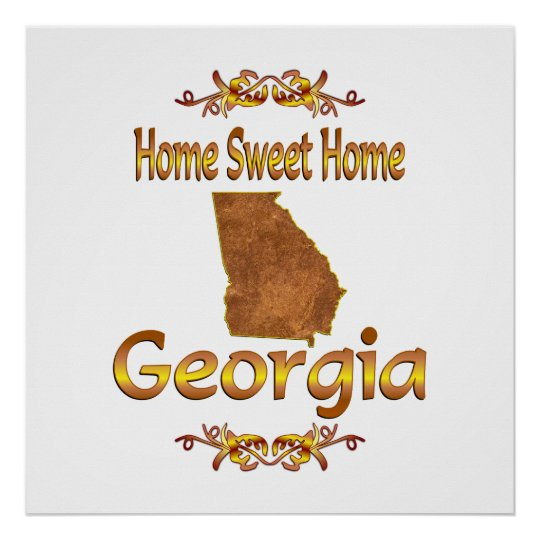 Home Sweet Home Georgia Poster