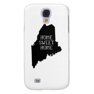 Home Sweet Home Maine Galaxy S4 Case