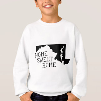 Home Sweet Home Maryland Sweatshirt