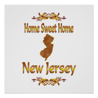 Home Sweet Home New Jersey Poster