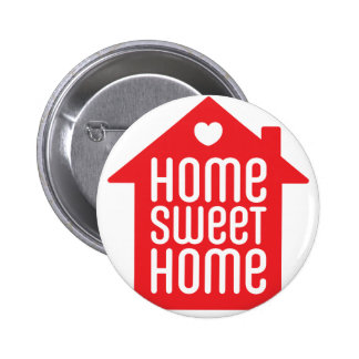 Home sweet home ♥ pinback button