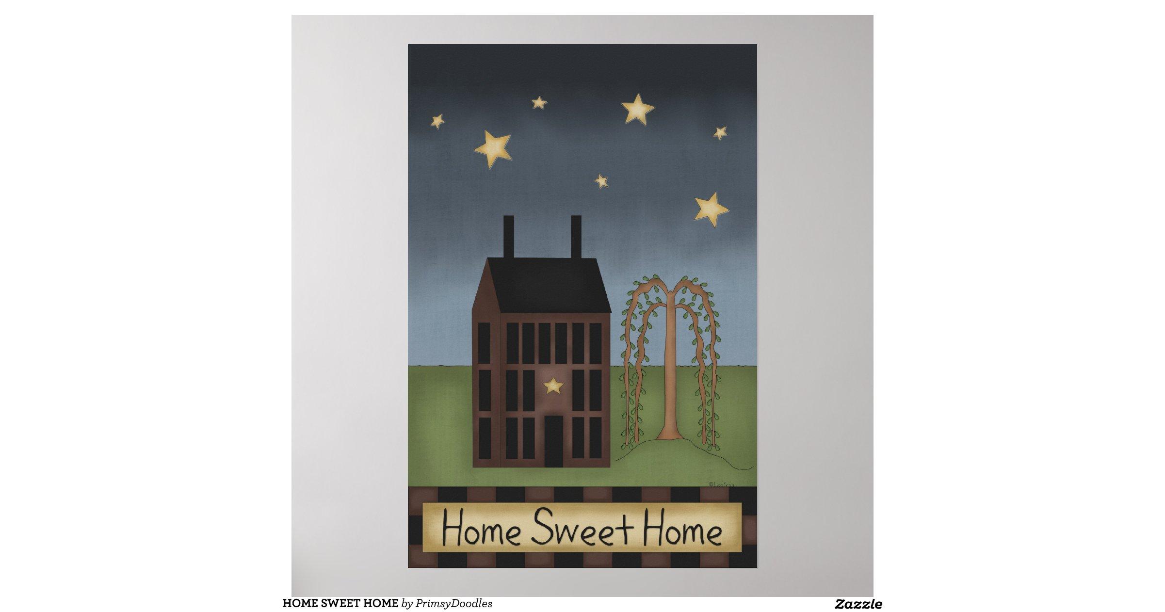 home sweet home poster r581afe3afdac4717bad320c43860327c wi7 8byvr. Black Bedroom Furniture Sets. Home Design Ideas