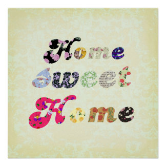Home Sweet Home Posters