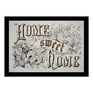 Home sweet home poster. poster