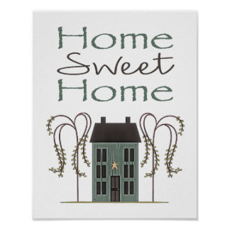 Home Sweet Home Primitive Saltbox House Poster