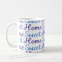Home Sweet Home Repeat Script Pattern Blue & White Coffee Mug