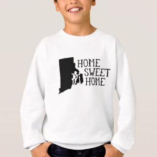 Home Sweet Home Rhode Island Sweatshirt