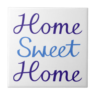Home Sweet Home Script Design Blue & White Tile