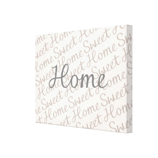 Home Sweet Home Script Design in Grey Cream Taupe Canvas Print