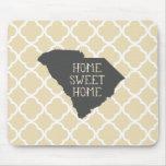Home Sweet Home South Carolina Mousepads