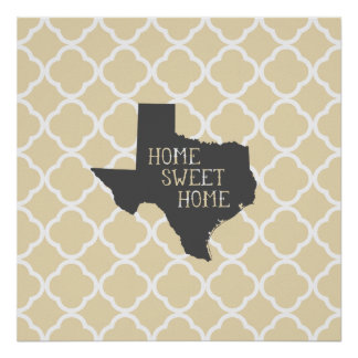 Home Sweet Home Texas Poster